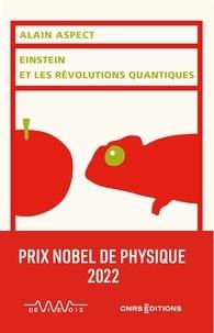 Alain Aspect - Einstein et les révolutions quantiques.