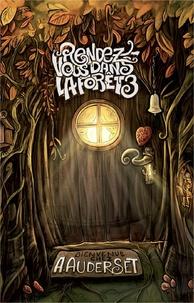 Alain Auderset - Rendez-vous dans la forêt Tome 3 : .