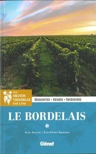 Le Bordelais- Découvertes, balades, randonnées - Alain Aviotte pdf epub