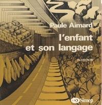 Alain Aymard - L'Enfant et son langage.