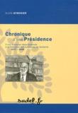 Alain Aymonier - Chronique d'une Présidence - D'une autonome départementale à la Fédération des Autonomes de Solidarité 1977-2008.