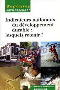 Alain Ayong Le Kama et Christine Lagarenne - Indicateurs nationaux du développement durable : lesquels retenir ?.