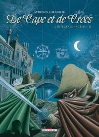 Alain Ayroles et Jean-Luc Masbou - De Cape et de Crocs L'intégrale Tomes 1  : .
