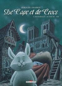 Alain Ayroles et Jean-Luc Masbou - De Cape et de Crocs L'intégrale tomes 11 : .