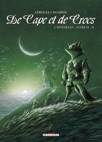 Alain Ayroles et Jean-Luc Masbou - De Cape et de Crocs L'intégrale tomes 9  : .