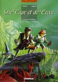 Alain Ayroles et Jean-Luc Masbou - De Cape et de Crocs Tome 4 : Le mystère de l'île étrange.