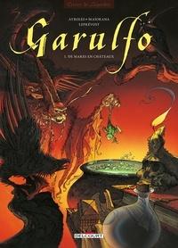 Alain Ayroles et Bruno Maïorana - Garulfo Tome 1 : De mares en châteaux.