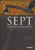 Alain Ayroles et Luigi Critone - Sept missionnaires - Sept moines partent évangéliser de féroces Vikings.
