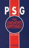Alain Azhar - PSG Ton univers impitoyable.