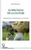Alain Babadzan - Le spectacle de la culture - Globalisation et traditionalismes en Océanie.