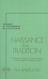 Alain Babadzan - Naissance d'une tradition : changement culturel et syncrétisme religieux aux îles australes (Polynésie française).