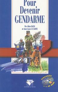 Alain Bach et Jean-Louis Le Cante - Pour Devenir Gendarme. 1 Cédérom