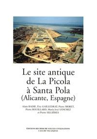 Alain Badie et Eric Gailledrat - Le site antique de La Picola à Santa Pola (Alicante, Espagne).