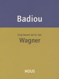 Cinq leçons sur le cas Wagner.pdf