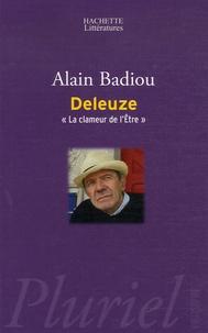 """Alain Badiou - Deleuze - """"La clameur de l'Etre""""."""