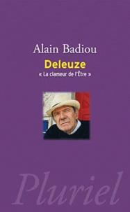 Alain Badiou - Deleuze - La clameur de l'Etre.