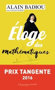 Eloge des mathématiques - Alain Badiou |