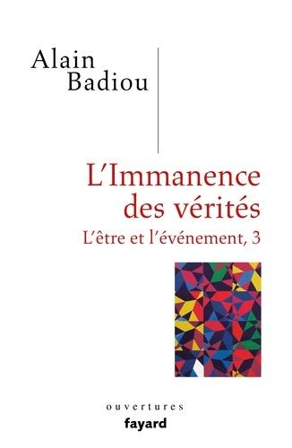 L'immanence des vérités - Alain Badiou - Format ePub - 9782213713403 - 28,99 €