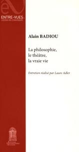 La philosophie, le théâtre, la vraie vie.pdf