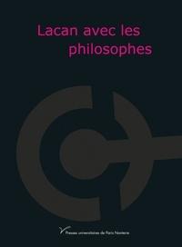 Alain Badiou et Etienne Balibar - Lacan avec les philosophes.