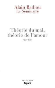 Théorie du mal, théorie de lamour - Le séminaire 1990-1991.pdf