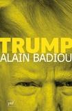 Alain Badiou - Trump.