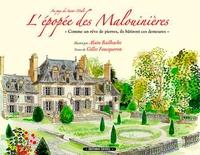 """Alain Bailhache et Gilles Foucqueron - L'épopée des Malouinières - """"Comme un rêve de pierres, ils bâtirent ces demeures""""."""