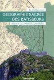 Alain Balasse - Géographie secrète des bâtisseurs - Le miroir des constellations.