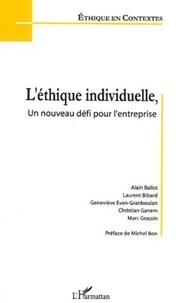 Alain Ballot et Laurent Bibard - L'éthique individuelle, un nouveau défi pour l'entreprise.