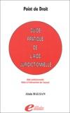 Alain Balsan - Guide pratique de l'aide juridictionnelle - Aide juridictionnelle, Aides à l'intervention de l'avocat.