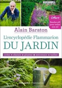 Alain Baraton - L'encyclopédie Flammarion du jardin.