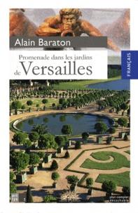 Alain Baraton - Promenade dans les jardins de Versailles.