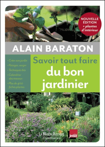 Alain Baraton - Savoir tout faire du bon jardinier.