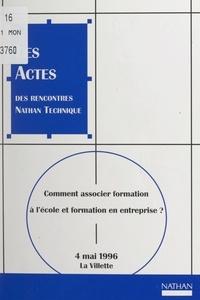 Alain Baroin et Claude Bouthier - Comment associer formation à l'école et formation en entreprise ? - La Villette, 4 mai 1996.