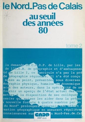 Le Nord-Pas-de-Calais au seuil des années 80 (2)