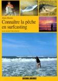 Alain Bastin - Connaître la pêche en surfcasting.