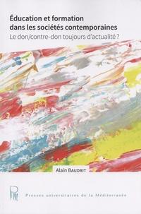 Alain Baudrit - Education et formation dans les sociétés contemporaines - Le don/contre-don toujours d'actualité ?.