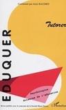 Alain Baudrit - Eduquer N° 9 : Tutorer.