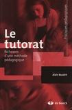 Alain Baudrit - Le tutorat - Richesses d'une méthode pédagogique.