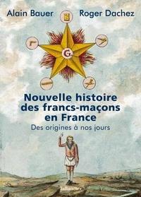 Google livre téléchargé Nouvelle histoire des francs-maçons en France  - Des origines à nos jours