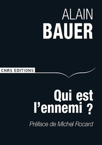 Alain Bauer - Qui est l'ennemi ?.