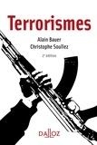 Alain Bauer et Christophe Soullez - Terrorismes.