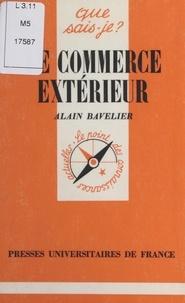 Alain Bavelier - Le commerce extérieur.