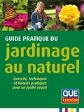 Alain Bazot - Guide pratique du jardinage au naturel - Conseils, techniques et bonnes pratiques pour un jardin réussi.