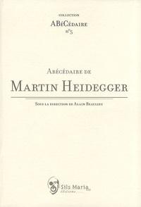 Alain Beaulieu - Abécédaire de Martin Heidegger.