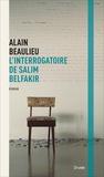 Alain Beaulieu - L'interrogatoire de Salim Belfakir.