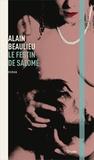 Alain Beaulieu - Le festin de Salomé.