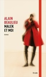 Alain Beaulieu - Malek et moi.