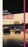 Alain Beaulieu - Quelque part en Amérique.