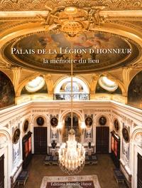 Alain Beauny et Colette Di Matteo - Palais de la Légion d'honneur - La mémoire du lieu.